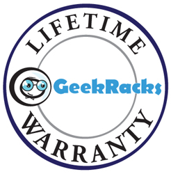 GeekRacks Lifetime Warranty